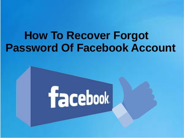 How To Recover Forgot Password Of Facebook Account?