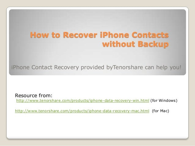 backup iphone contacts how to recover iphone 5 4s 4 3gs contacts without backup 10215