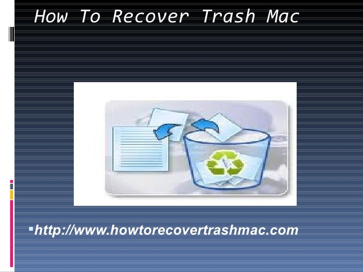 How To Restore Deleted Trash Mac Data