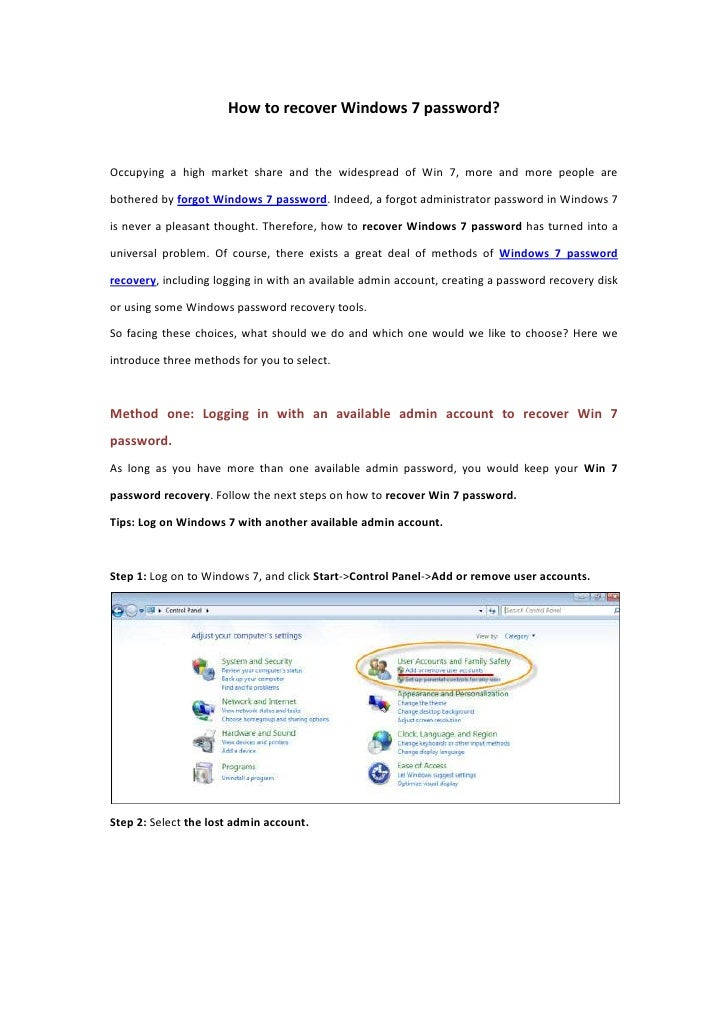 How to recover Windows 7 password?<br />Occupying a high market share and the widespread of Win 7, more and more people ar...
