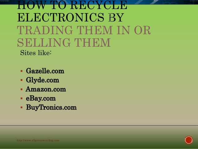 How to recycle electronics for Trading websites like craigslist