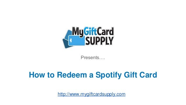 how to redeem a spotify gift card. Black Bedroom Furniture Sets. Home Design Ideas