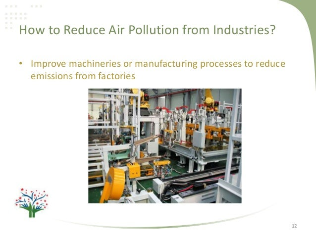 How To Reduce Air Pollution In Industries