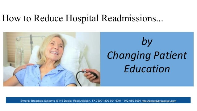 by Changing Patient Education Synergy Broadcast Systems 16115 Dooley Road Addison, TX 75001 800-601-6991 * 972-980-6991 ht...