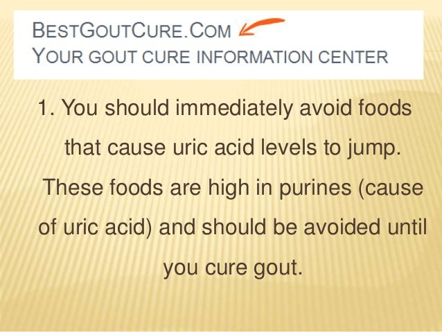 uric acid foods to avoid list gout ankle radiology uric acid diagnosis and treatment