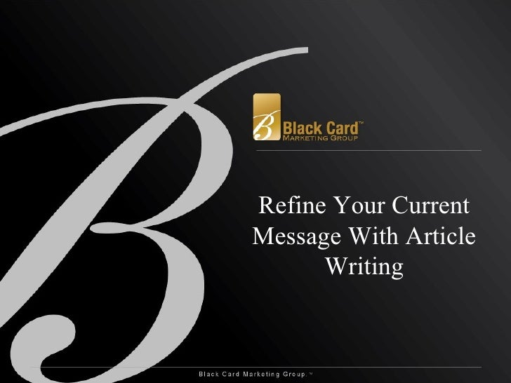 Refine Your Current Message With Article Writing