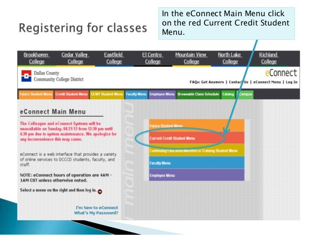 In the eConnect Main Menu click on the red Current Credit Student Menu.