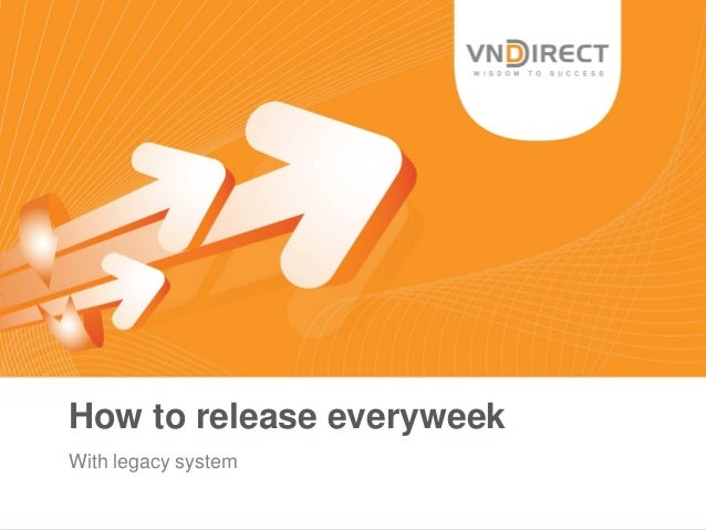 How to release everyweek With legacy system