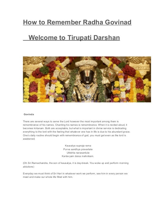 How to Remember Radha Govinad Welcome to Tirupati Darshan Govinda There are several ways to serve the Lord however the mos...
