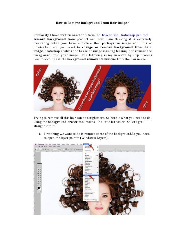 How to Remove Background From Hair Image? Previously I have written another tutorial on how to use Photoshop pen tool tore...