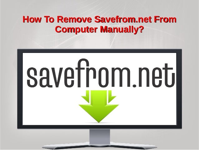 How to remove savefrom from computer manually how to remove savefrom fromhow to remove savefrom from computer manually stopboris Choice Image