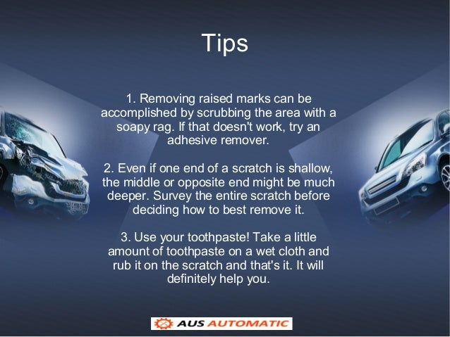 Remove Car Scratches With Toothpaste >> How To Remove Scratches From Car