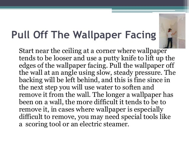 Pull Off The Wallpaper