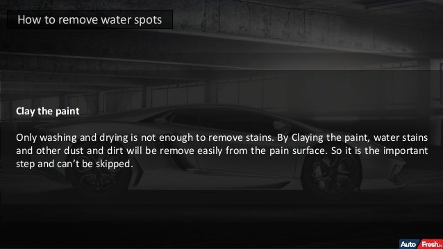 How To Remove Water Stains From Car