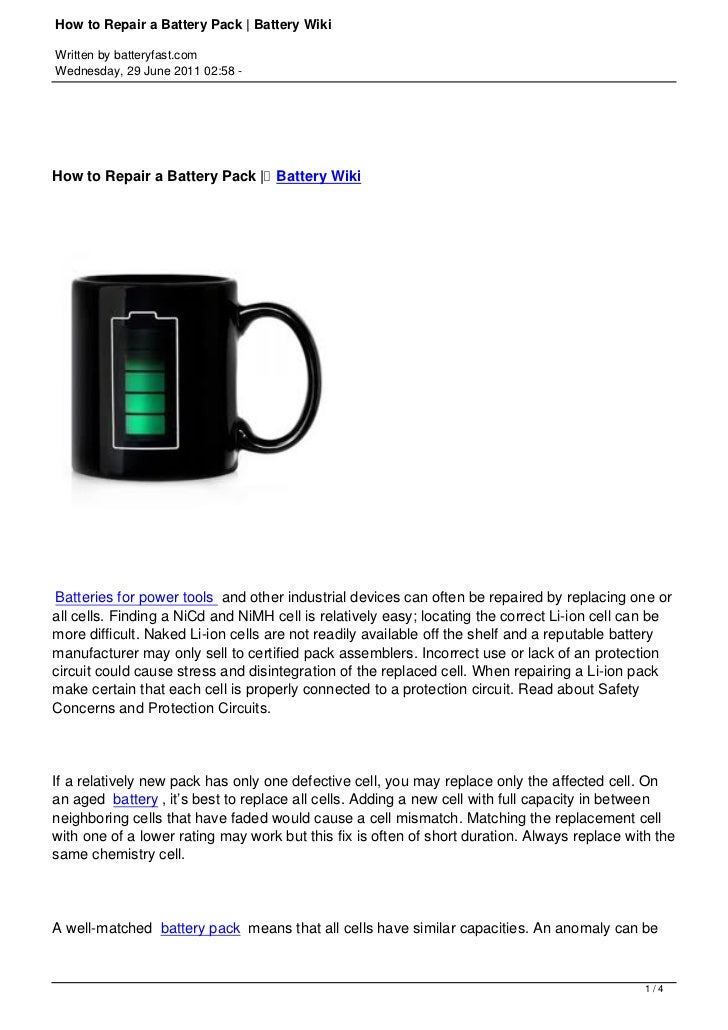 How to Repair a Battery Pack | Battery WikiWritten by batteryfast.comWednesday, 29 June 2011 02:58 -How to Repair a Batter...