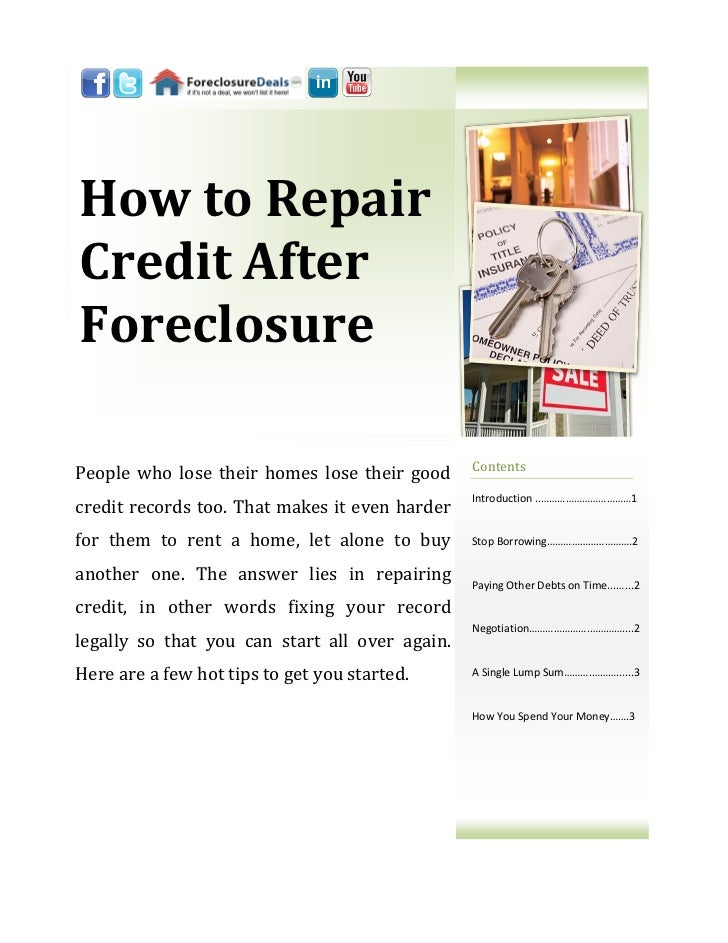 How to RepairCredit AfterForeclosure                                                ContentsPeople who lose their homes lo...