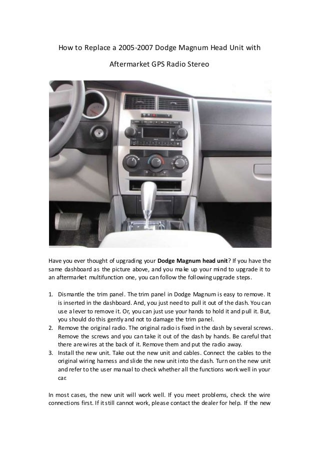 how to replace a 2005 2007 dodge magnum head unit aftermarket gp how to replace a 2005 2007 dodge magnum head unit aftermarket gps radio stereo