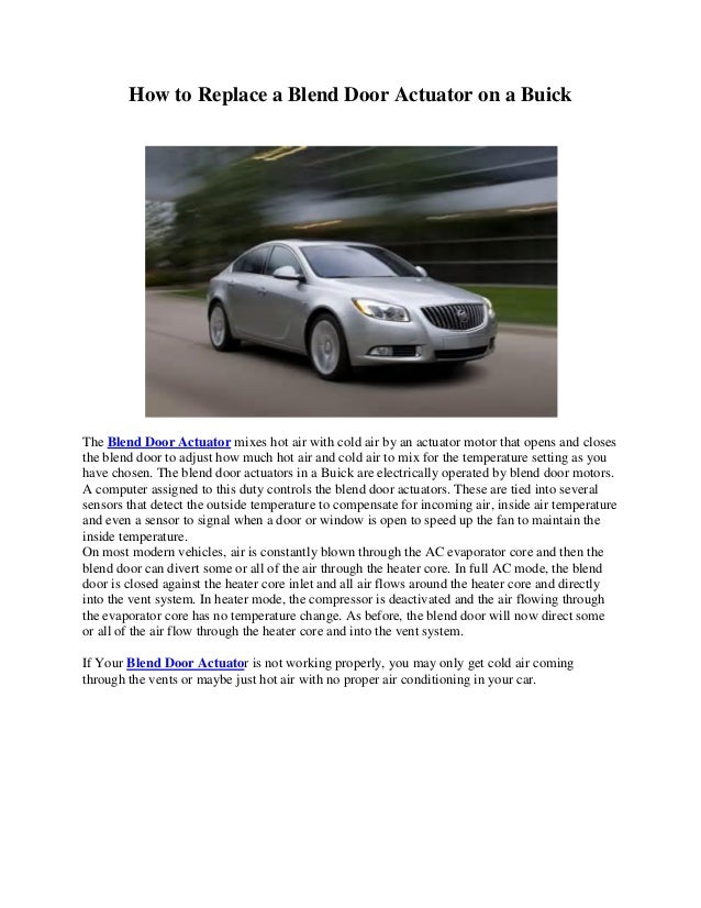 How to replace a blend door actuator on a buick