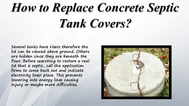 How To Replace Concrete Septic Tank Covers