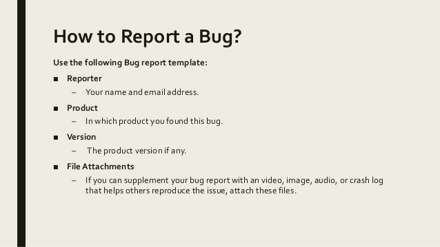 How To Report Bugs