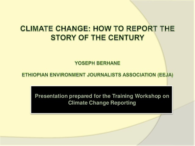 Presentation prepared for the Training Workshop on Climate Change Reporting