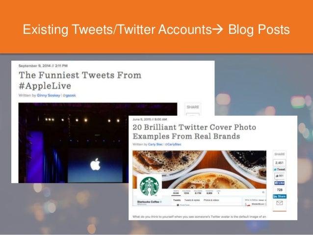 Existing Tweets/Twitter Accounts Blog Posts