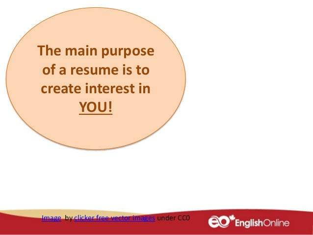 Image By Clicker Free Vector Images Under CC0; 10. The Main Purpose Of A  Resume ...  Purpose Of A Resume