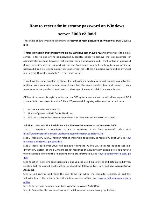 How to reset administrator password on windows server 2008 raid