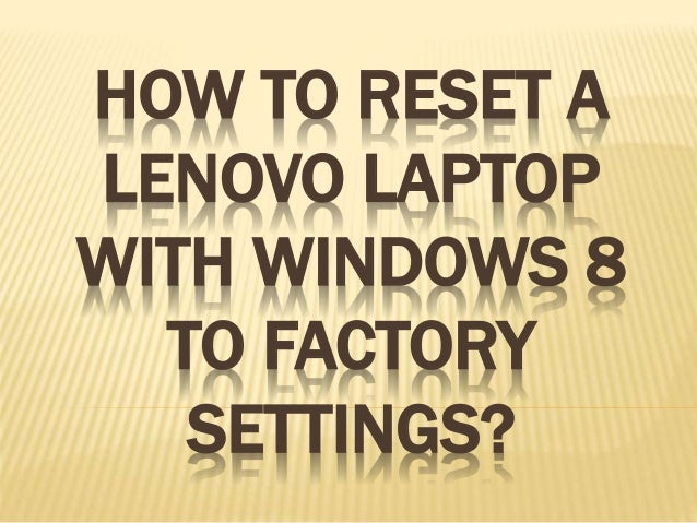how to reset a laptop windows 8