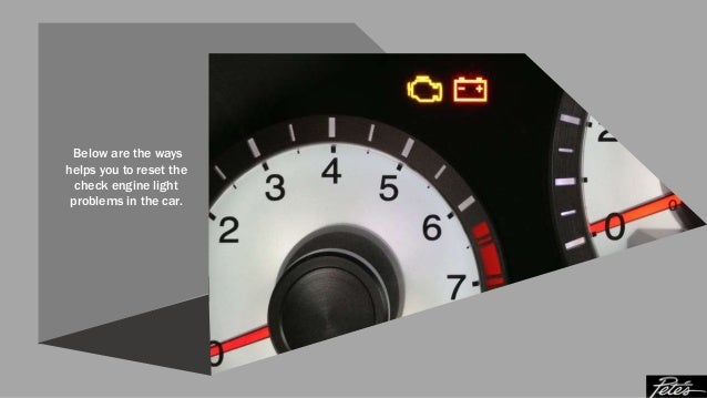 How to Reset the Check Engine Light of your Car