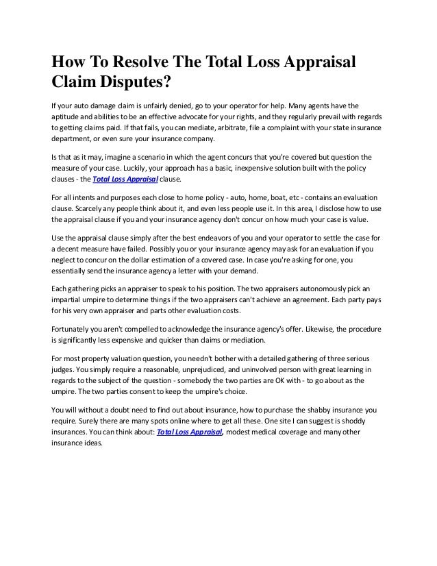 How To Resolve The Total Loss Appraisal Claim Disputes