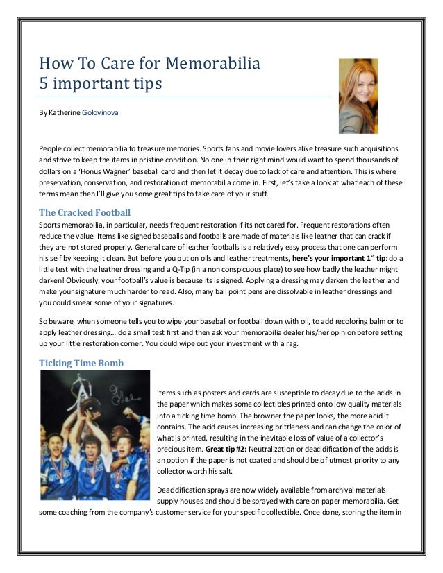 How To Care for Memorabilia 5 important tips By Katherine Golovinova  People collect memorabilia to treasure memories. Spo...