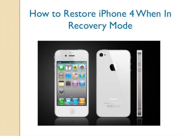 how to put iphone in recovery mode how to restore iphone 4 when in recovery mode 20194