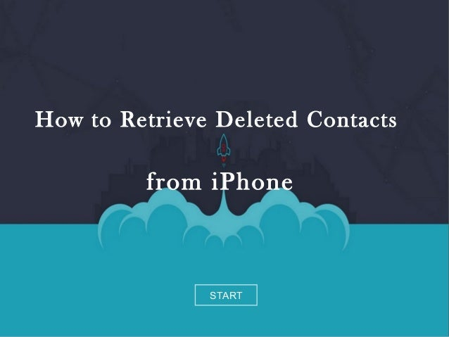 how to find deleted numbers on iphone how to retrieve contacts from iphone 6924