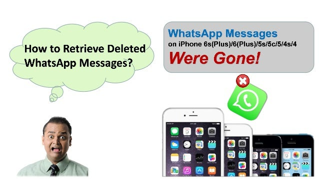 how to retrieve deleted messages from iphone how to retrieve deleted whatsapp messages on iphone 3464