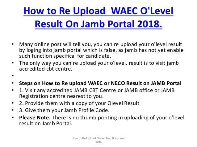 How to re upload waec result on jamb portal
