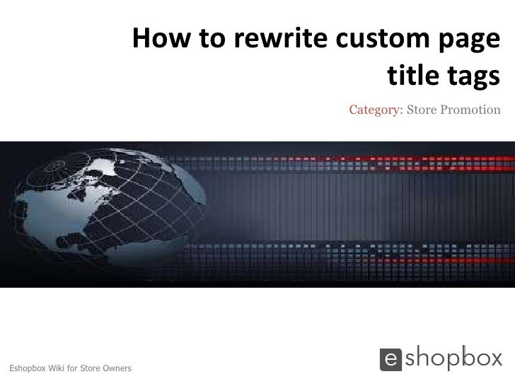 How to rewrite custom page                                                    title tags                                  ...