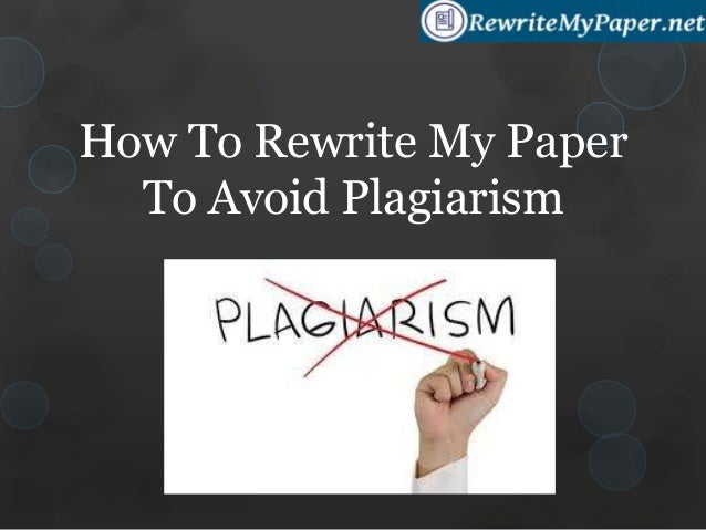 rewrite plagiarized text