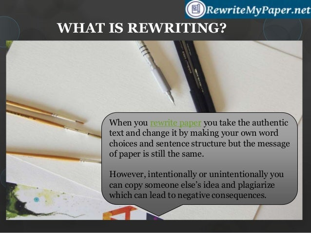 rewording essays According to john smith's ideas of paper writing in his essay, how to write a  great paper, he discusses that writing a great paper is all about.