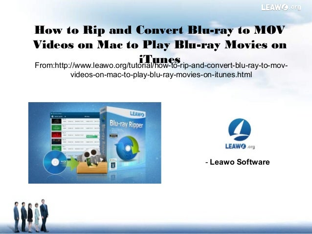 How to rip and convert blu ray to mov videos on mac to play
