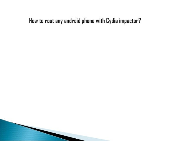 How to root any android phone with cydia