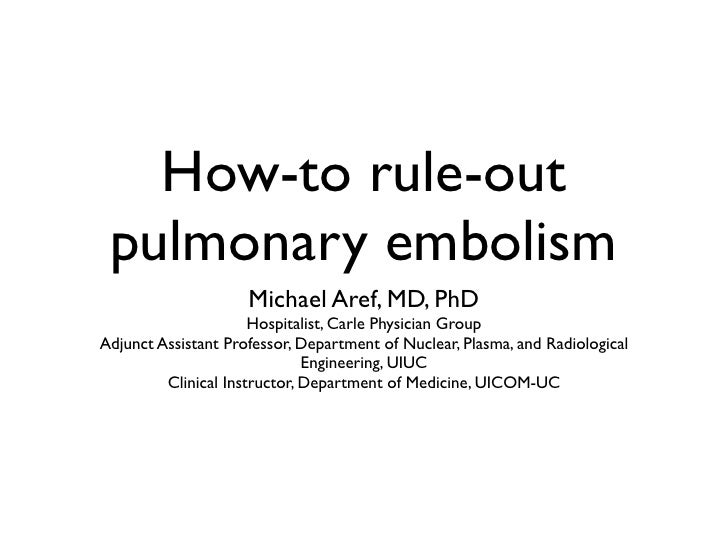How to rule out pulmonary embolism