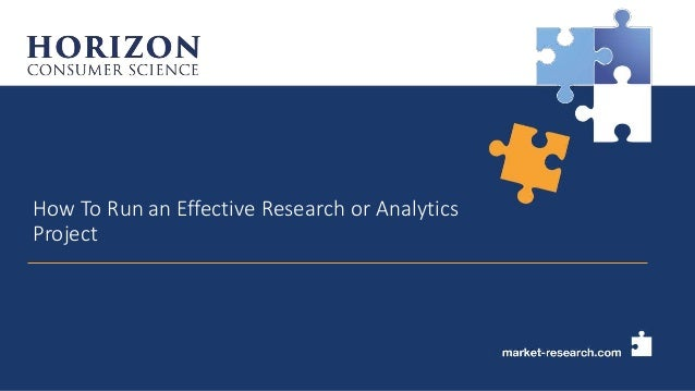 How To Run an Effective Research or Analytics Project