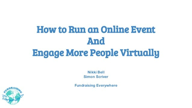 How to Run an Online Event And Engage More People Virtually Nikki Bell Simon Scriver Fundraising Everywhere