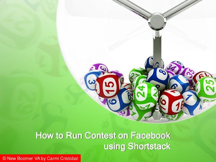 How to Run Contest on Facebook                             using Shortstack© New Boomer VA by Carmi Cristobal