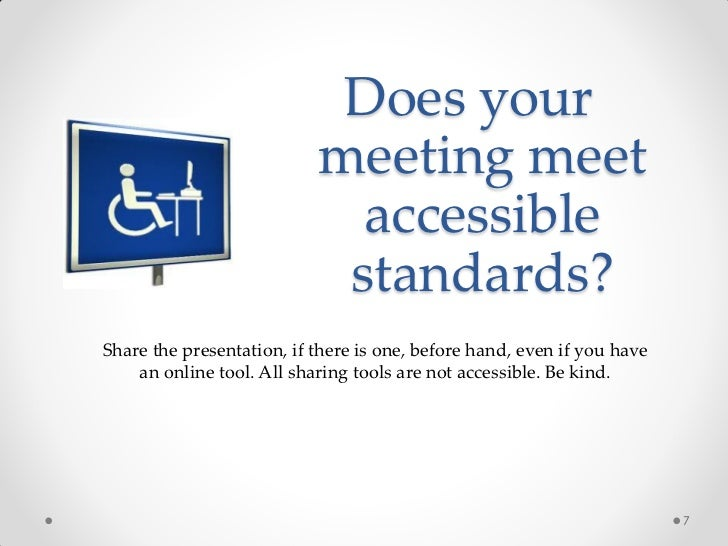 Does your                           meeting meet                             accessible                            standar...