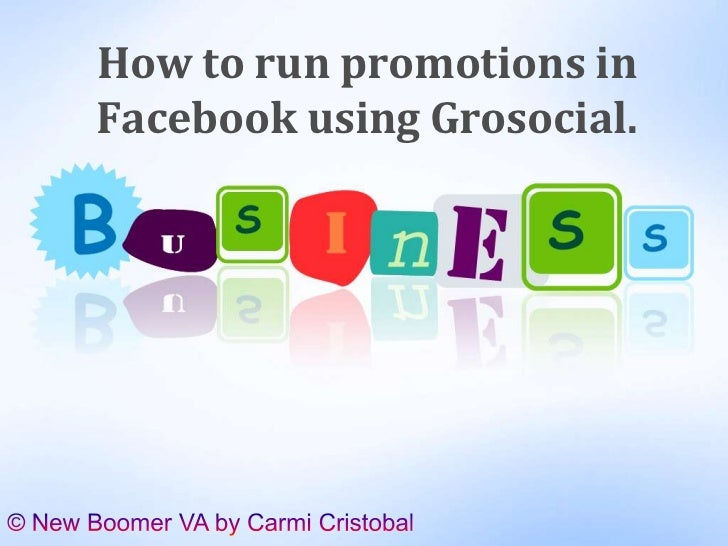 How to run promotions inFacebook using Grosocial.