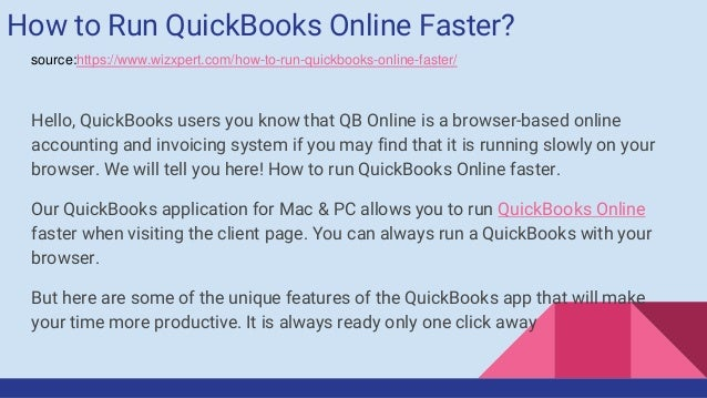 How to run quick books online faster