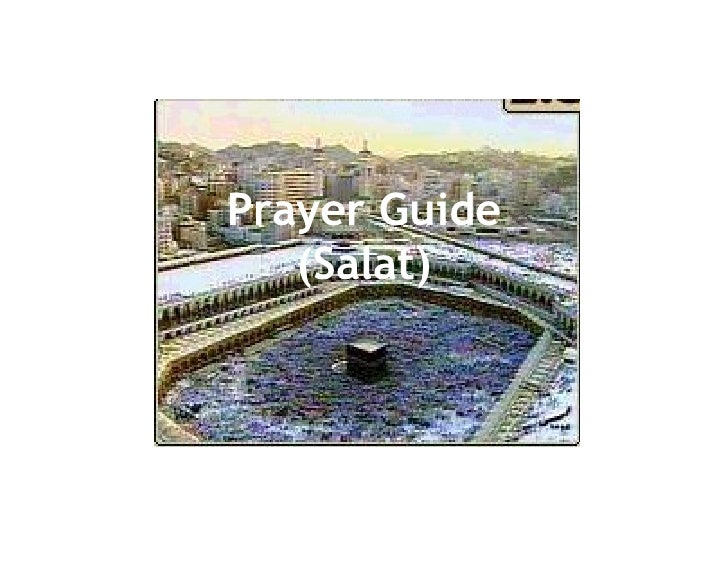 Prayer Guide    (Salat)