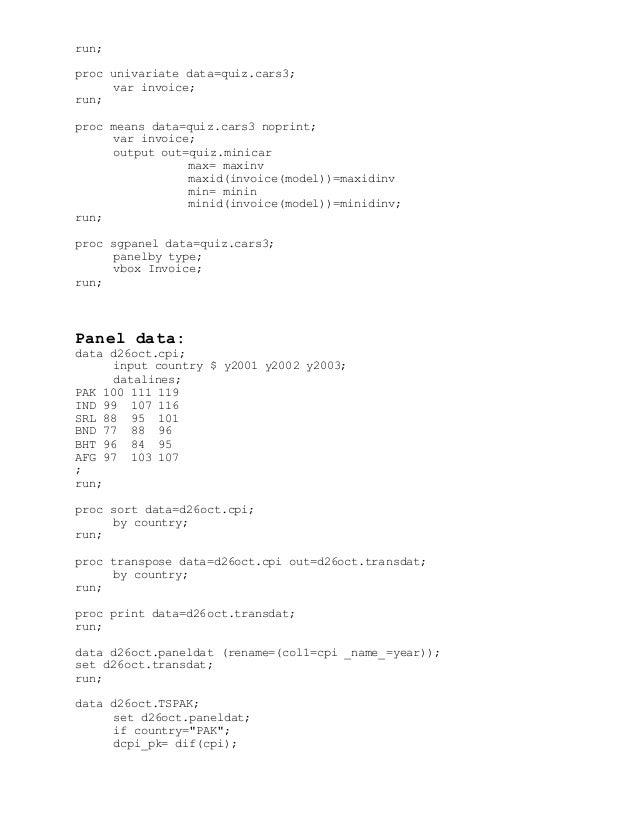 run; proc univariate data=quiz.cars3; var invoice; run; proc means data=quiz.cars3 noprint; var invoice; output out=quiz.m...